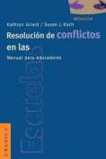 Resolucion De Conflictos En Las Escuelas
