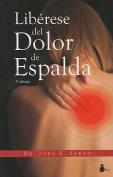 Liberese del Dolor de Espalda = Healing Back Pain [Spanish]