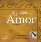 Mensajes Con Amor [Spanish]