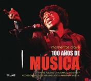 100 Anos de Musica [Spanish]