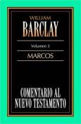 Evangelio Segun San Marcos = Gospel According to Mark [Spanish]