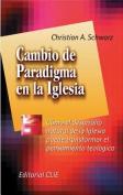 Cambio de Paradigma en la Iglesia [Spanish]