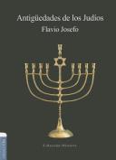 Antiguedades de los Judios = Antiquities of the Jews [Spanish]