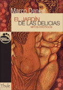 El Jardin de Las Delicias [Spanish]