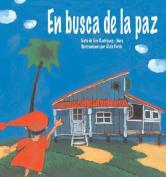 En Busca de La Paz [Spanish]