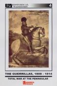 The Guerrillas, 1808-1814