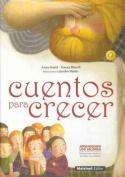 Cuentos Para Crecer [Spanish]