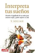 Interpreta Tus Suenos  [Spanish]