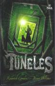 Tuneles = Tunnels [Spanish]