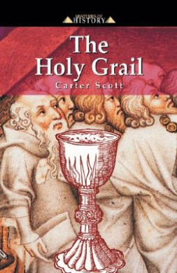 The Holy Grail (Mysteries of History S.)