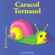 Caracol Tornasol  [Spanish]