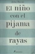 El Nino Con El Pijama De Rayas