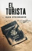 El Turista = The Tourist [Spanish]