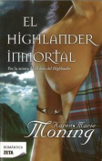 El Highlander Inmortal = The Immortal Highlander [Spanish]