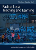 Radical-Local Teaching and Learning