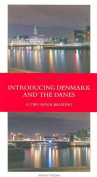 Introducing Denmark and the Danes