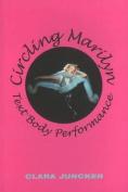 Circling Marilyn