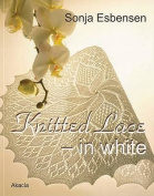 Knitted Lace - In White