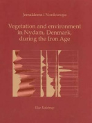 Vegetation & Environment in Nydam, Denmark During the Iron Age