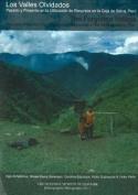 The Forgotten Valleys / Los Valles Olvidados