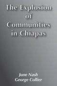 The Explosion of Communities in Chiapas