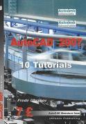 AutoCAD 2007: 10 Tutorials