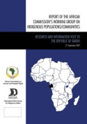 Report of the African Commissions Working Group on Indigenous Populations / Communities