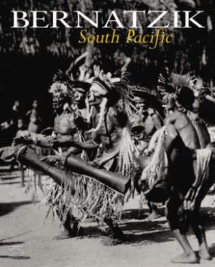 Bernatzik. South Pacific