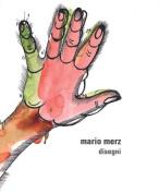 Mario Merz: Drawings