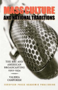 Mass Culture and the Defence of National Tradition