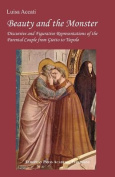 Beauty and the Monster. Discursive and Figurative Representations of the Parental Couple from Giotto to Tiepolo.