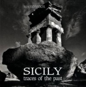 Sicily: Traces of the Past