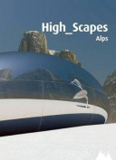 High_scapes: Alpes