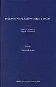 International Responsibility Today