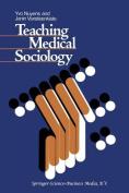 Teaching Medical Sociology