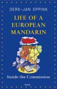 Life of a European Mandarin