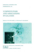 Luminous Stars and Associations in Galaxies