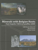 Minerals with Belgian Roots