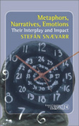 Metaphors, Narratives, Emotions