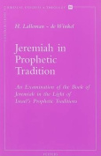 Jeremiah in Prophetic Tradition