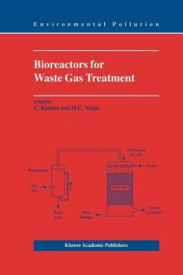 Bioreactors for Waste Gas Treatment (Environmental Pollution)