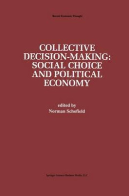 Collective Decision-Making: (Recent Economic Thought)