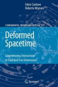 Deformed Spacetime