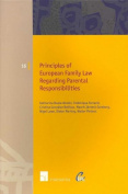 Principles of European Family Law Regarding Parental Responsibilities
