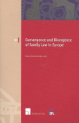 Convergence and Divergence of Family Law in Europe
