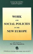Work and Social Policy in the New Europe