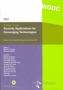 Security Applications for Converging Technologies