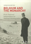 Belgium and the Monarchy