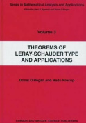 Theorems of Leray-Schauder Type and Applications