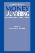 Responding to Money Laundering